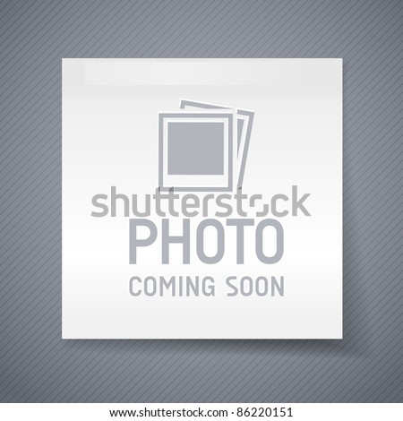 photo coming soon image, eps10 - stock vector