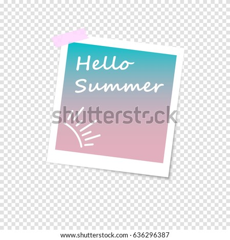 Photo frame with shadow on a transparent background. Retro design. Hello Summer vector illustration.