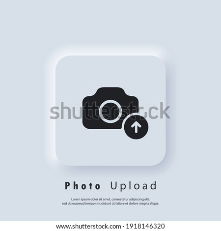 Photo Upload icon. Picture flat icons. Uploading your photo logo. Camera sign. Vector EPS 10. UI icon. Neumorphic UI UX white user interface web button. Neumorphism