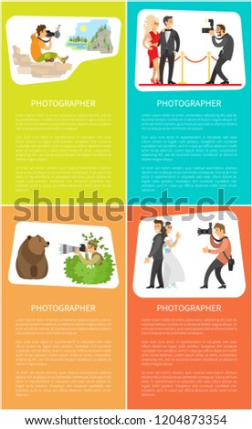 Photographer making pictures of wild bear, wedding couple, valley scenery and celebrities. Paparazzi photojournalist with professional camera vector posters