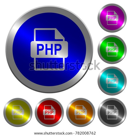 PHP file format icons on round luminous coin-like color steel buttons