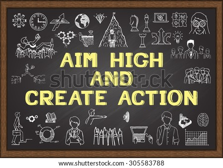 phrase 'aim high and create