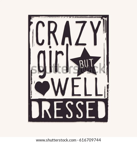 phrase   crazy girl but well