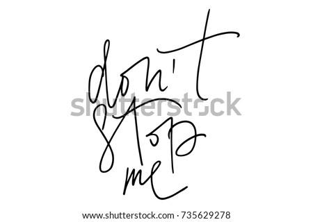 phrase don't stop me