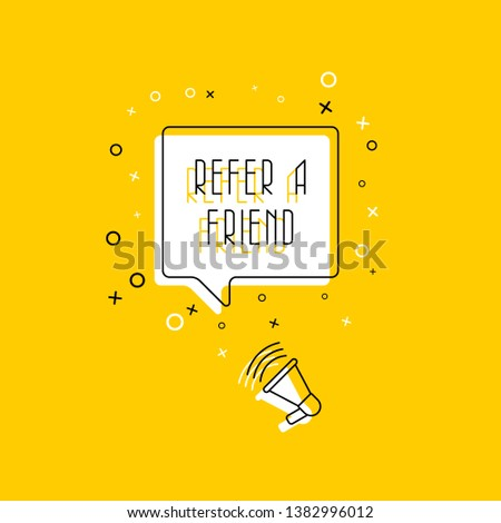 phrase 'refer a friend' in speech bubble and megaphone on yellow background. flat thin line vector illustration. modern banner and poster business, marketing, advertising concept template. eps 10