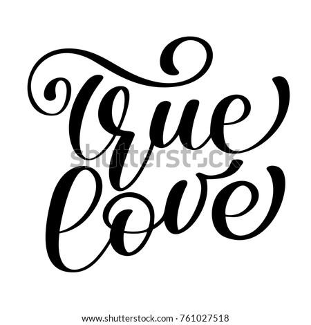 phrase true love on valentines