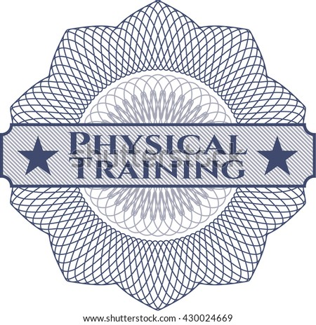 Physical Training abstract linear rosette