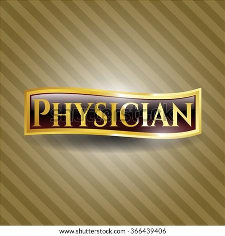 Physician gold emblem or badge