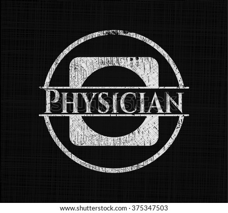 Physician written with chalkboard texture