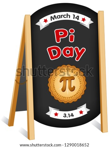 Pi Day, March 14, holiday  celebrates mathematical constant pi and to eat lots of fresh baked sweet pie, sandwich board sidewalk chalk billboard sign, folding easel, brass chain, red polka dot text.