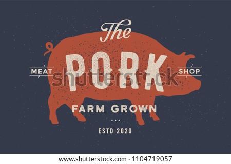pig  pork. vintage logo  retro...