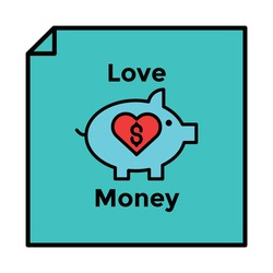 piggy bank and money love Illustration. money business accounting presentation finance, flat graphic symbol Modern outline icons for mobile application and web concepts. white background.