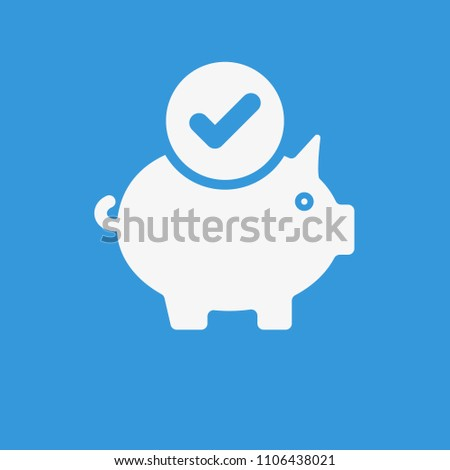 Piggy bank icon, business icon with check sign. Piggy bank icon and approved, confirm, done, tick, completed symbol. Vector illustration