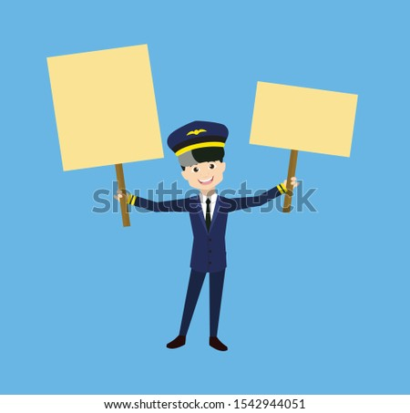 Pilot - Holding Placards in Both Hands