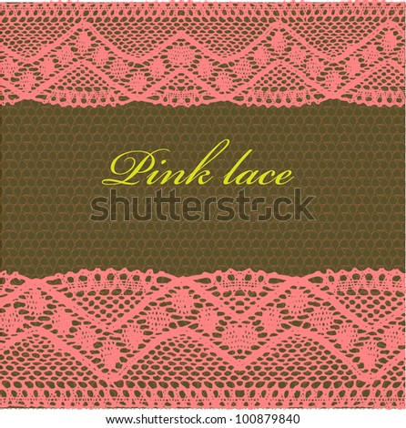 Pink-brown lace background.