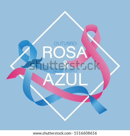 Pink October and Blue November in Portuguese vector. Outubro rosa e novembro azul. Breast and prostate cancer awareness month.