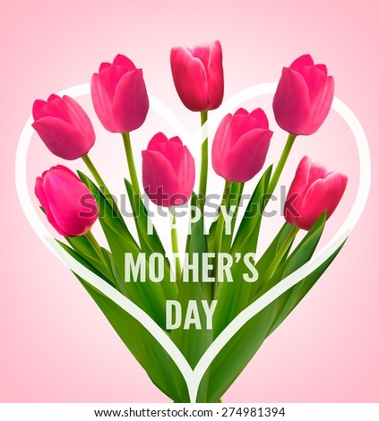 Pink tulips with Happy Mother\'s Day gift card. Vector.
