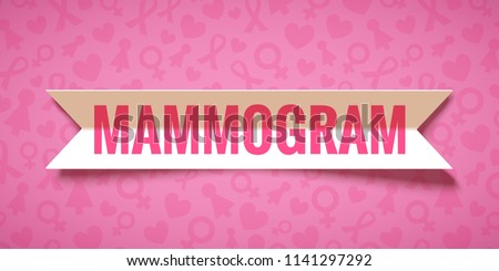 Pink vector background with paper ribbon and lettering Mammogram. Breast cancer october awareness month campaign