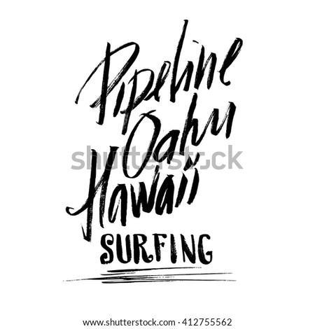Pipeline Oahu Hawaii Surfing Lettering Brush Ink Sketch Handdrawn
