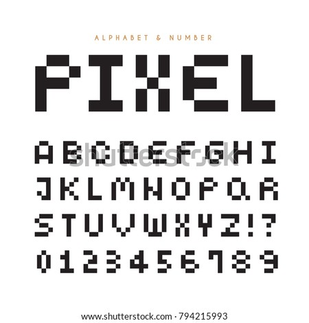 Pixel alphabet letters & number set. Modern stylish fonts or typeface for headline or title design like poster, layout design, game, website or print.