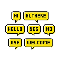 Pixel art 8-bit speech bubbles with text. Greetings, hello, yes, no, bye and welcome.