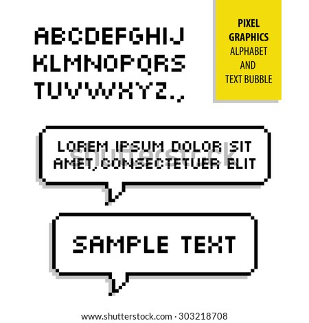 Pixel text bubble and Pixel alphabet. Vector