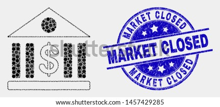Pixelated dollar bank mosaic icon and Market Closed seal. Blue vector rounded textured stamp with Market Closed caption. Vector combination in flat style.