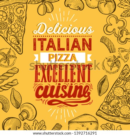 Pizza illustration for restaurant on vintage background. Vector hand drawn poster for food cafe and italian cuisine truck. Design with lettering and doodle graphic vegetables.