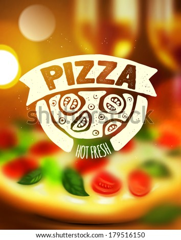 Pizza label on blurred background
