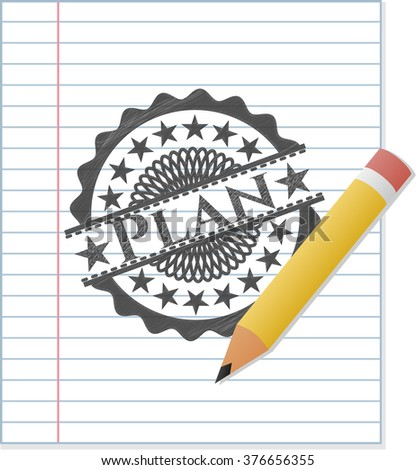 Plan emblem draw with pencil effect on notebook paper