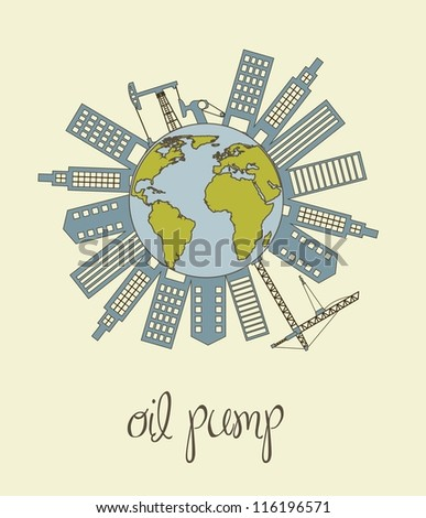 planet with oil pump and buildings, cartoons. vector