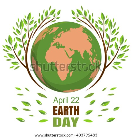 Planets and green leaves. April 22. Happy Earth Day. Earth Day card. Earth Day design. Vector illustration for Earth Day.