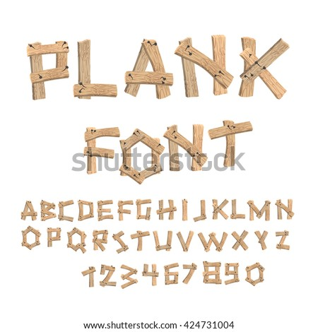 Plank font. Wooden table alphabet. Old boards with nails ABC. letters put together from vintage wood. Country font timbered textured