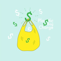 Plastic bag hanging on blinking dollar icons with typographic design. Plastic bag charge concept. Vector illustration.