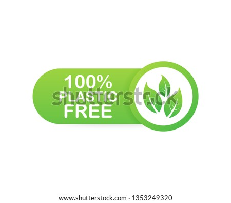 Plastic free green icon badge. Bpa plastic free chemical mark. Vector stock illustration.