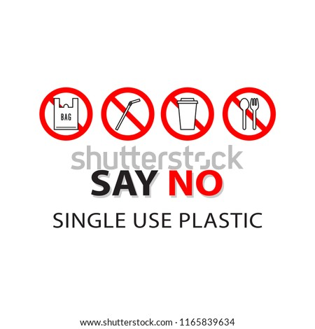 Plastic Garbage set, bag, straw, cup, spoon and fork with text, say 'NO' single use plastic. Simple design. Stop using Plastic campaign.