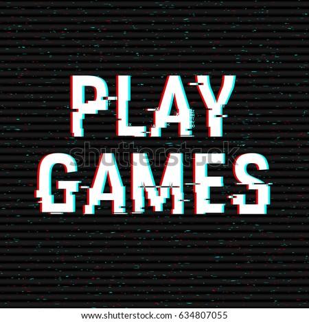 play games glitch text