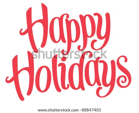 Stock Photo Playful Vector Lettering Series: Happy Holidays