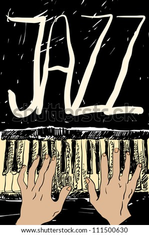 Playing the jazz piano. Hand drawn. Vector illustration.