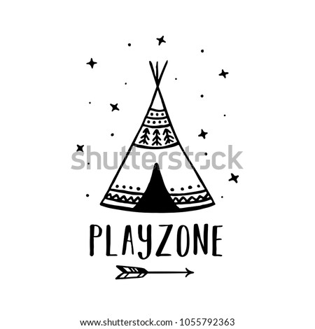 Playzone scandinavian style hand drawn poster. Nursery wall decor of wigwam and typography. Boho style drawing print. Kids room decoration. Vector illustration.