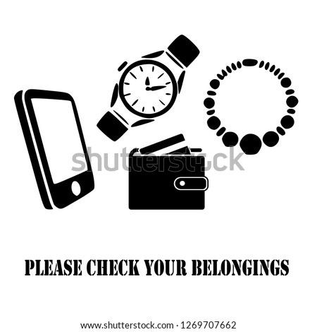 Please check your belongings icon, logo, symbol, sign. Template Isolated on white background. Flat icon style graphic design. Black and white colour. Vector EPS10