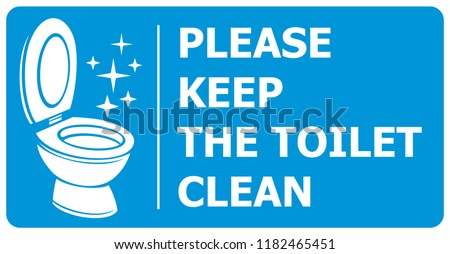please keep toilet clean label