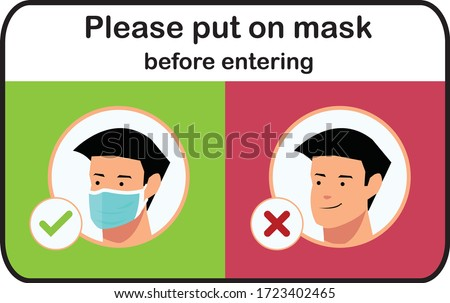 Please put on a mask before entering to the shop vector signage graphic, We're open again after quarantine, vector illustration business owner. Please wear a face mask Covid-19, Coronavirus