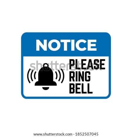 Please Ring Door Bell sign. Bell sing vector. Signs Ring Bell For Service sign.