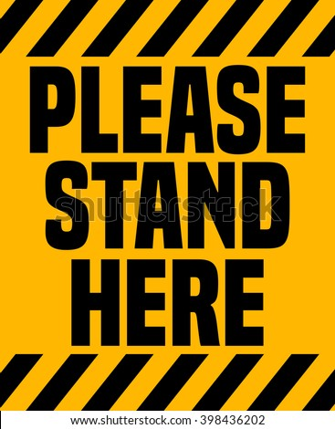 please stand here industrial
