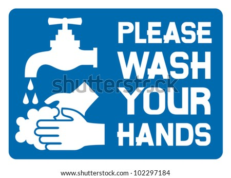 please wash your hands sign (please wash your hands icon, please wash your hands symbol, please wash your hands label)