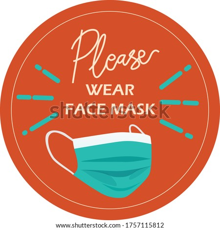 Please Wear Mask Sign, Medical Mask, Mask Vector Stock photo ©