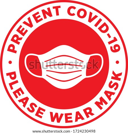 Please Wear Medical Mask Signage or Floor Sticker for help reduce the risk of catching coronavirus Covid-19. Vector sign. ストックフォト ©