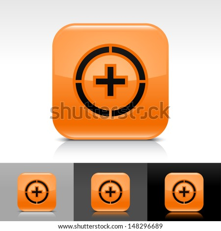 Plus in circle icon. Orange color glossy web button with black sign. Rounded square shape with shadow, reflection on white, gray, black background. Vector illustration design element 8 eps