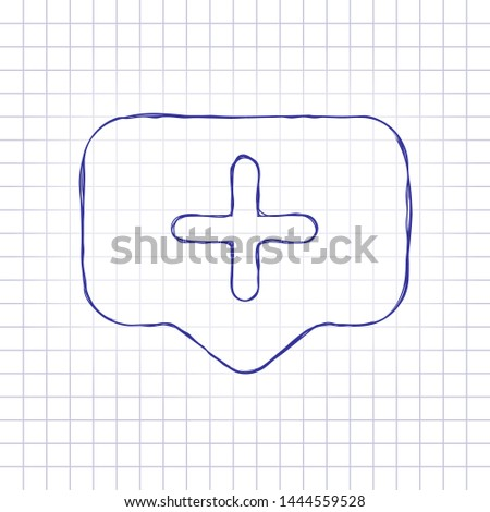 Plus in notification cloud, sign of add or reminder, social icon. Hand drawn picture on paper sheet. Blue ink, outline sketch style. Doodle on checkered background